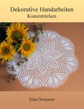 Dekorative Handarbeiten - Kunststricken