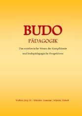 Budo - Pädagogik - Das erzieherische Wesen der ...