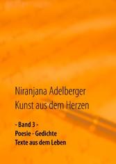 Kunst aus dem Herzen - - Band 3 - Poesie - Gedi...