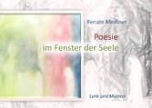 Poesie im Fenster der Seele - Lyrik und Malerei