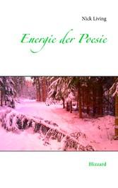 Energie der Poesie - Blizzard