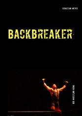 Backbreaker - Der Wrestling Krimi