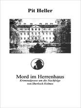 Mord im Herrenhaus - Kriminalposse um die Nachf...