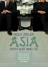 Asia with suit and tie - What you should be awa...