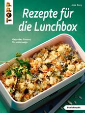Rezepte für die Lunchbox - Gesunder Genuss für ...