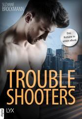 Troubleshooters - Drei Romane in einem eBook