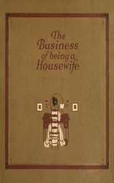 The Business of Being a Housewife - A Manual Ef...
