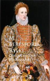 Queens of the Renaissance