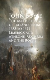 The battle-fields of Ireland, from 1688 to 1691