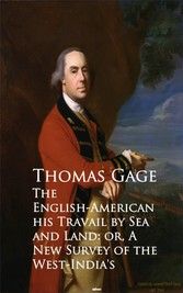 The English-American - Travel by Sea and Land or A New Survey of the West-Indias