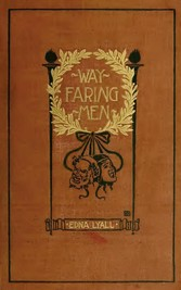 Wayfaring Men - A Novel