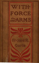 With Force and Arms - A Tale of Love and Salem Witchcraft