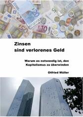 Zinsen sind verlorenes Geld - Warum es notwendi...