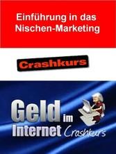 Einführung in das Nischen-Marketing - Crash-Kur...