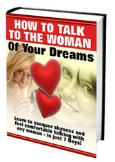 How to talk to the woman of your dreams - How t...