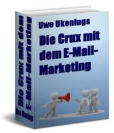 Die Crux mit dem E-Mail-Marketing - Grundlegend...