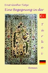 Eine Begegnung in der Türkei - Liebe überwindet Religionsgrenzen