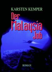 Der Malaysia Job