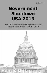 Government Shutdown USA 2013 - Die US-amerikani...