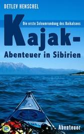 Kajak-Abenteuer in Sibirien - Die erste Soloumr...