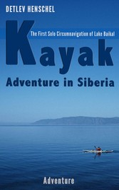Kayak Adventure in Siberia - The First Solo Cir...