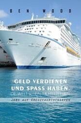 Jobs auf Kreuzfahrtschiffen - Geld verdienen un...