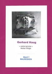 High Noon - Band 1: Mauresken - Mauresken