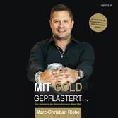 Mit Gold gepflastert - Das Geheimnis der Bahnho...