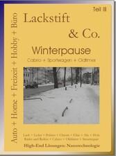 Lackstift & Co. Teil II - Teil III Winterpa...