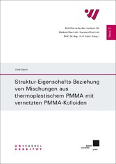 Struktur-Eigenschafts-Beziehung von Mischungen ...