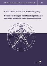 Neue Forschungen zur Medizingeschichte - Beiträ...