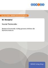Social Networks - Business-Netzwerke richtig ge...