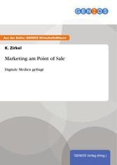 Marketing am Point of Sale - Digitale Medien ge...