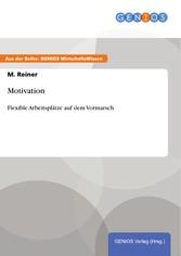 Motivation - Flexible Arbeitsplätze auf dem Vor...