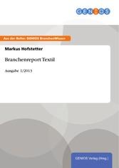 Branchenreport Textil - Ausgabe 1/2013