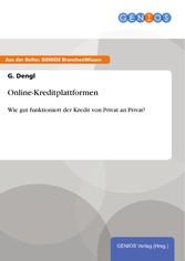 Online-Kreditplattformen - Wie gut funktioniert...