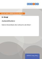 Auslandsbanken - Stark in Deutschland, aber sch...