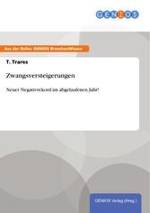 Zwangsversteigerungen - Neuer Negativrekord im ...