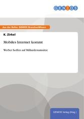 Mobiles Internet kommt - Werber hoffen auf Mill...