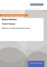Digital Signage - Effektiver als traditionelle ...