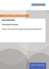 Sharing Economy - Leihen, teilen, tauschen anst...
