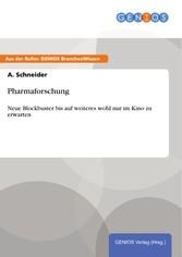 Pharmaforschung - Neue Blockbuster bis auf weit...