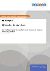 IT-Standort Deutschland - Die Einführung der Ge...