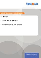 Mode per Mausklick - Ist Shopping im Netz die Z...