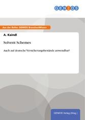Solvent Schemes - Auch auf deutsche Versicherungsbestände anwendbar?