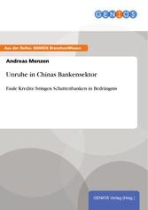 Unruhe in Chinas Bankensektor - Faule Kredite b...