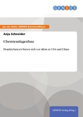 Chemieanlagenbau - Projektchancen bieten sich v...
