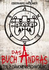 DAS BUCH ANDRAS II - Dämonenbeschwörung