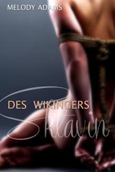 Des Wikingers Sklavin