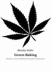 Green Baking - Rauchen ist nur eine Möglichkeit...